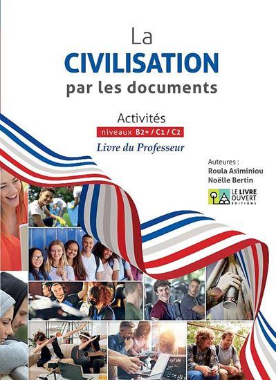 Εικόνα από LA CIVILISATION PAR LES DOCUMENTS LIVRE DU PROFESSEUR