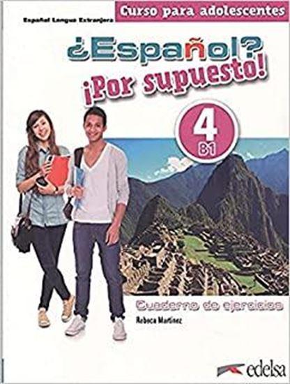 Εικόνα από ESPANOL!? POR SUPUESTO ! EJERCICIOS 4 (B1) 2021