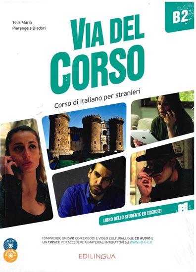 Εικόνα από VIA DEL CORSO B2 STUDENTE ED ESERCIZI (+CD+DVD)