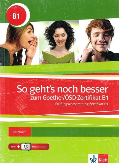 Εικόνα από SO GEHT'S NOCH BESSER ZUM GOETHE ZERTIFIKAT B1 TESTBUCH (+KLETT BOOK-APP+GLOSSAR+AUDIOS ONLINE)